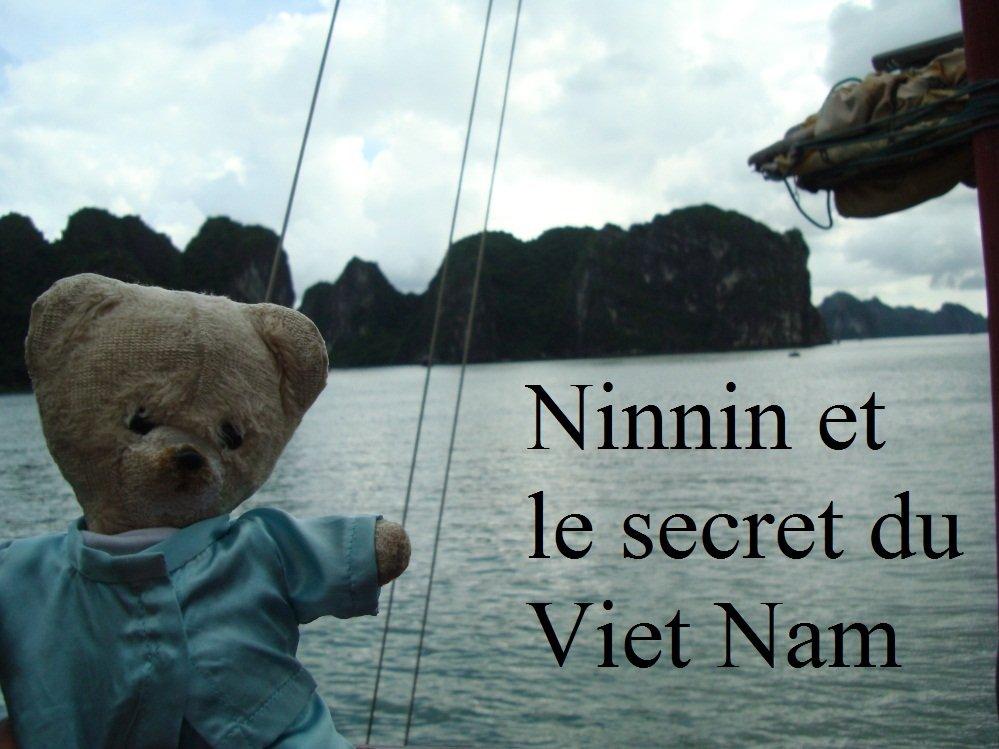 Ninnin et le secret du Viet Nam